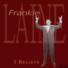 Frankie Laine - I Believe (4000127163677) - ogłoszenia A6.pl