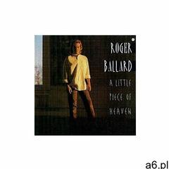 Roger Ballard - A Little Piece Of Heaven (0075678247026) - ogłoszenia A6.pl