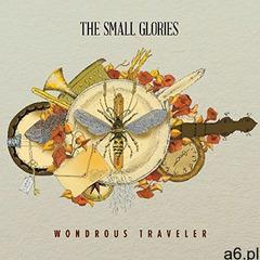Small Glories - Wondrous Traveler - ogłoszenia A6.pl