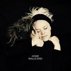 Wallis Bird - Home - ogłoszenia A6.pl