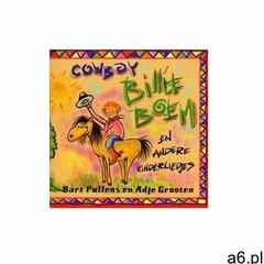 Cowboy Billie Boem - En Andere Kinderliedjes - ogłoszenia A6.pl