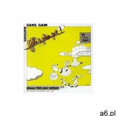 Groupe Sans Gain - Folk A Plein Pot - ogłoszenia A6.pl