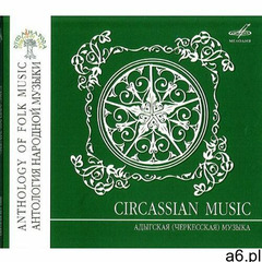Circassian Cossacks - Anthology Of Folk Music, J09529 - ogłoszenia A6.pl
