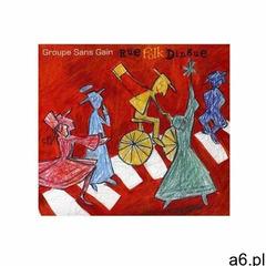Groupe Sans Gain - Rue Folk Dingue, G09844 - ogłoszenia A6.pl