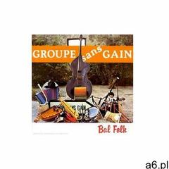 Groupe Sans Gain - Bal Folk - ogłoszenia A6.pl