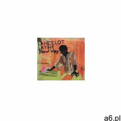 Lancelot Layne - Blow 'way -Digi- (5397102121128) - ogłoszenia A6.pl